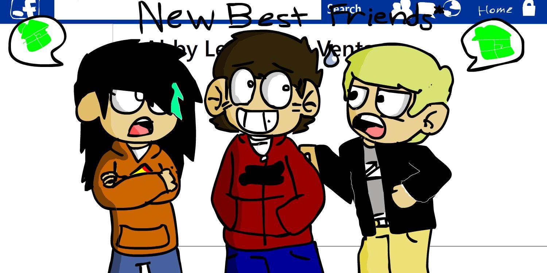 New Best Friends*