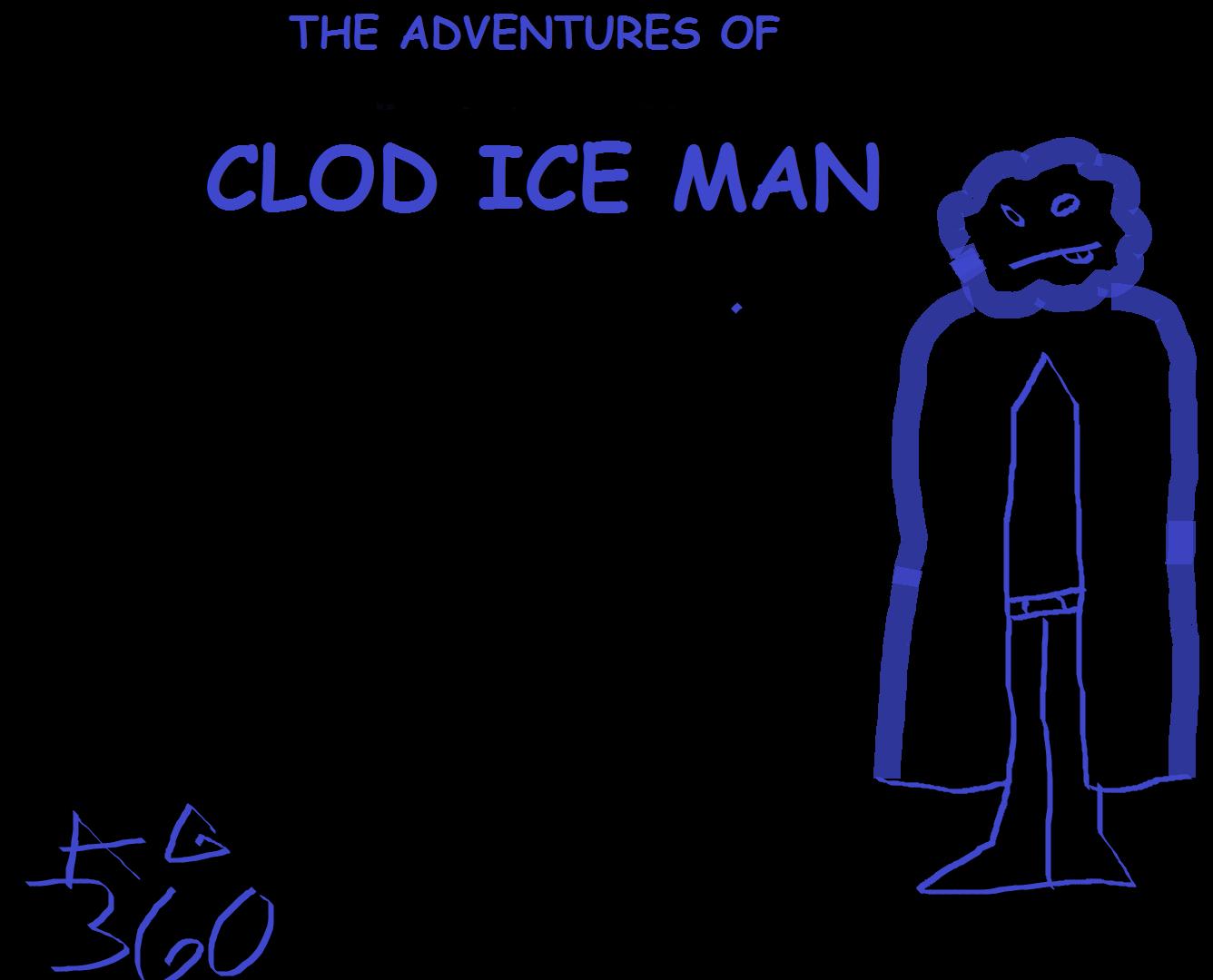Adventures of Clod Ice Man