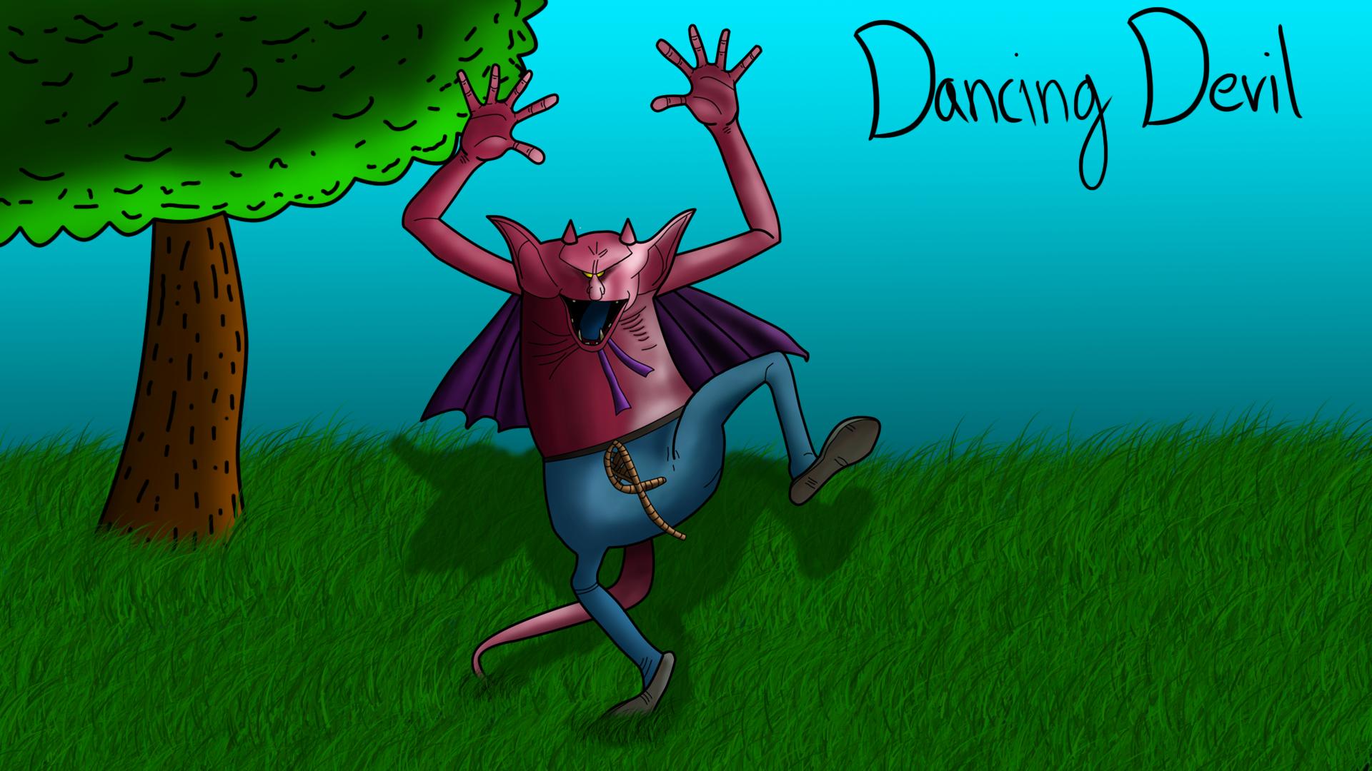 Dancing Devil!
