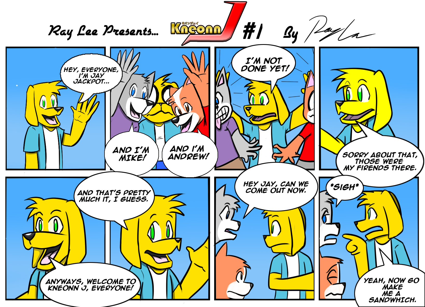 Kneonn J: The Comic #1