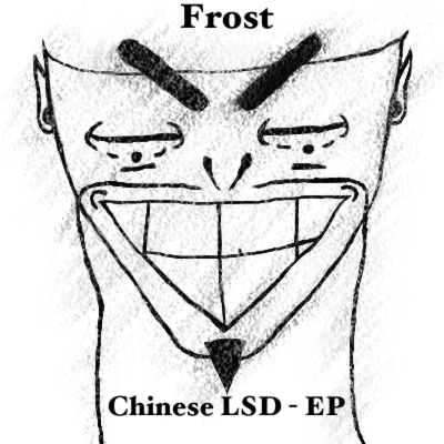 Frost - Chinese LSD - EP