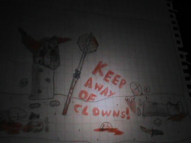 Keep Away Of Clowns!