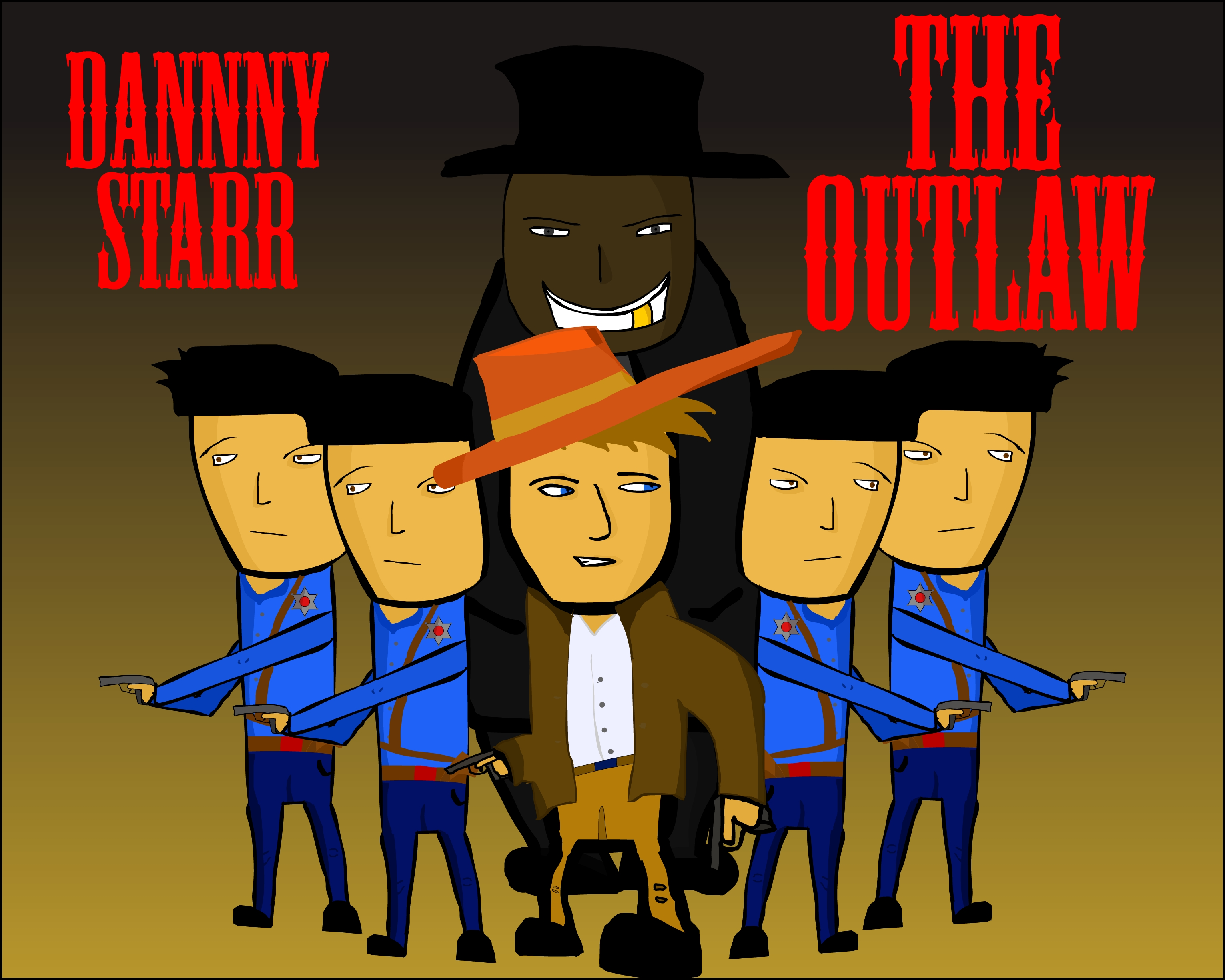 Danny Starr the OUTLAW