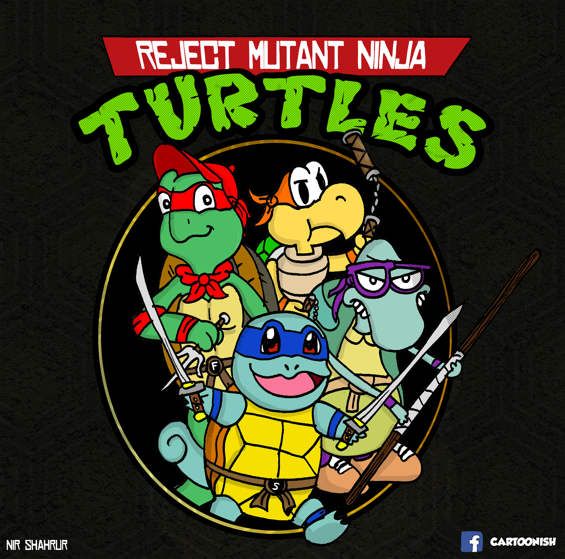Reject Mutant Ninja Turtles