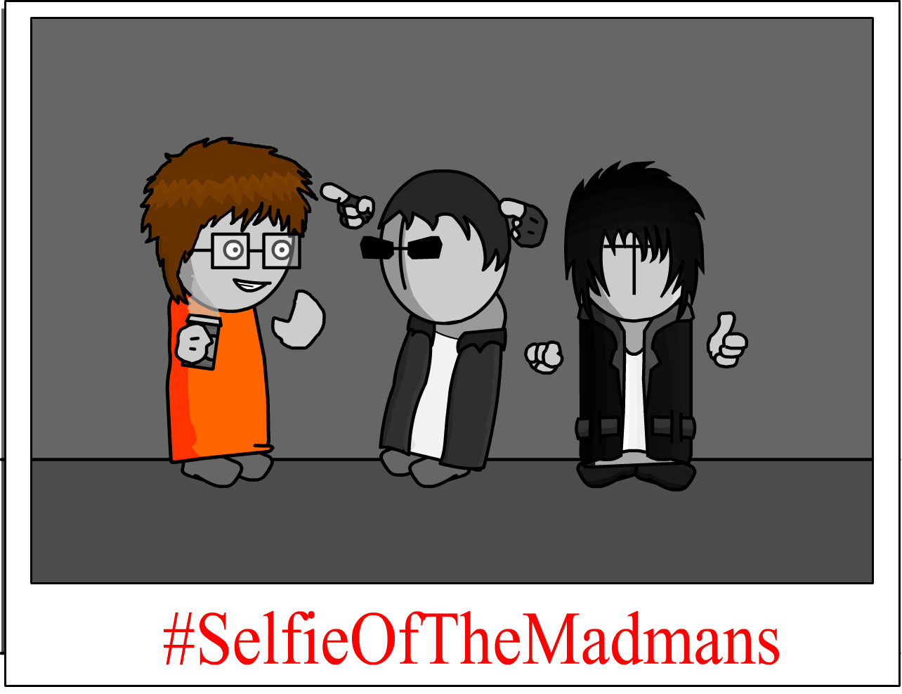 #SelfieOfTheMadmans
