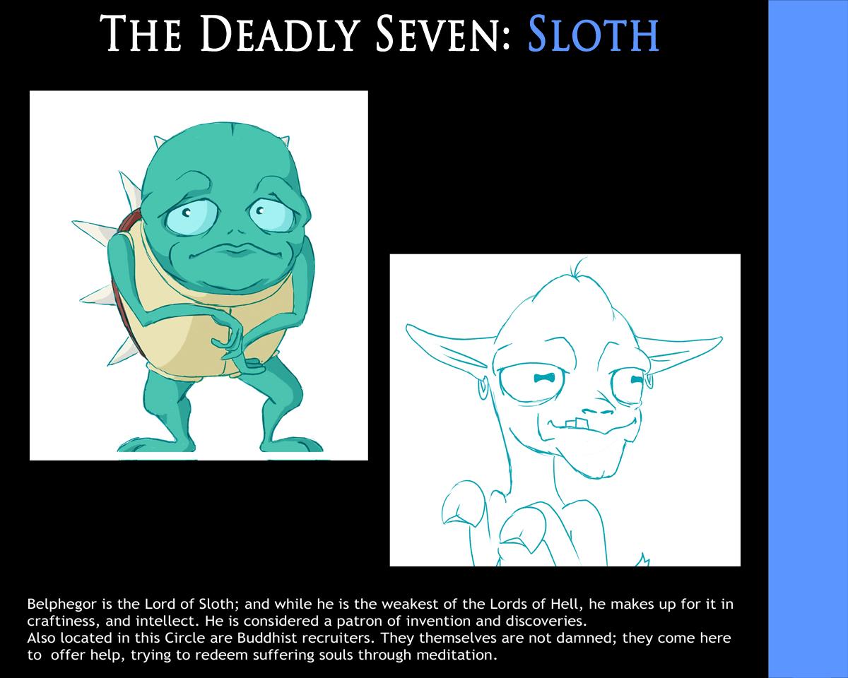 Deadly Seven: Sloth