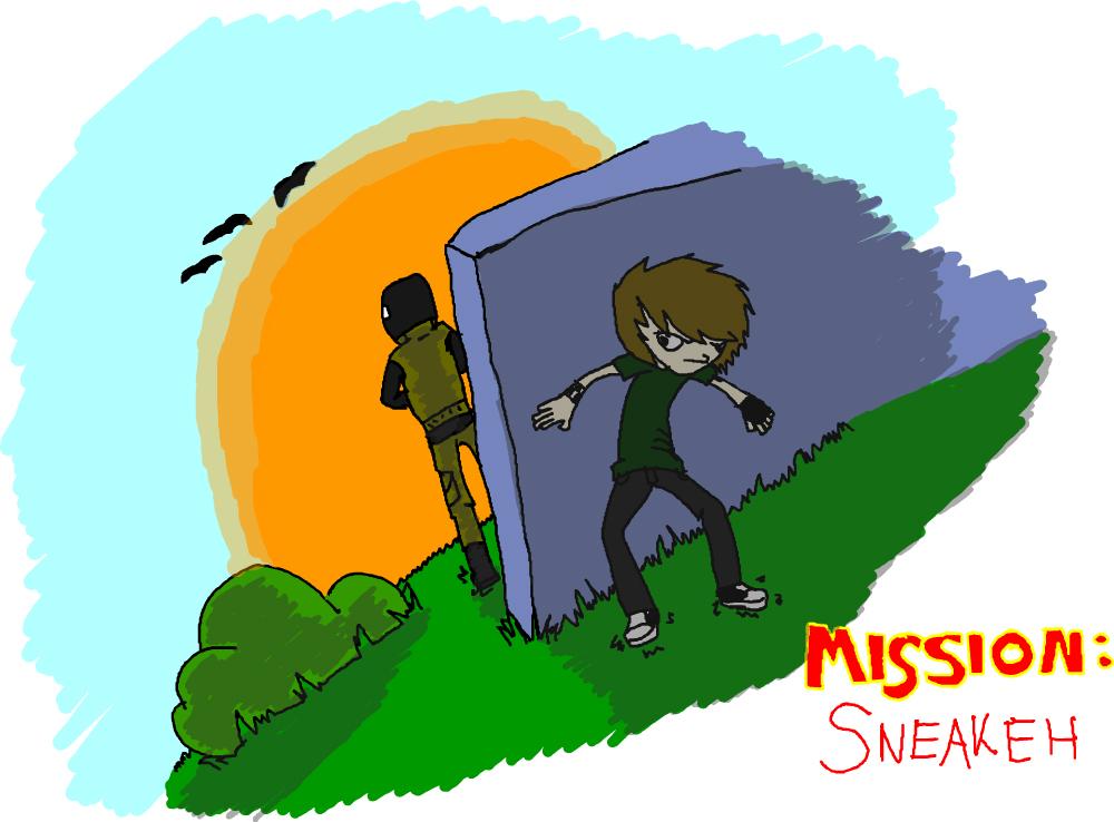 Mission: Sneakeh!