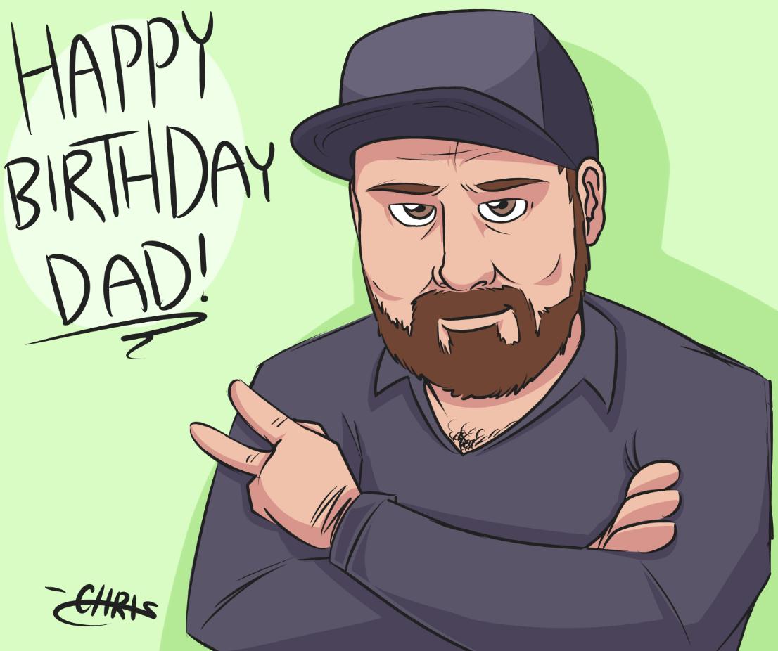 Happy Birthday Dad! <3