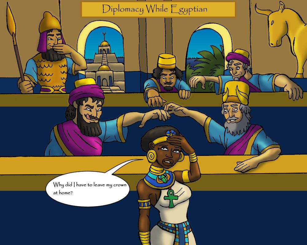 Diplomacy While Egyptian