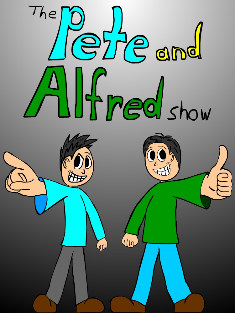 The Pete and Alfred Show poster