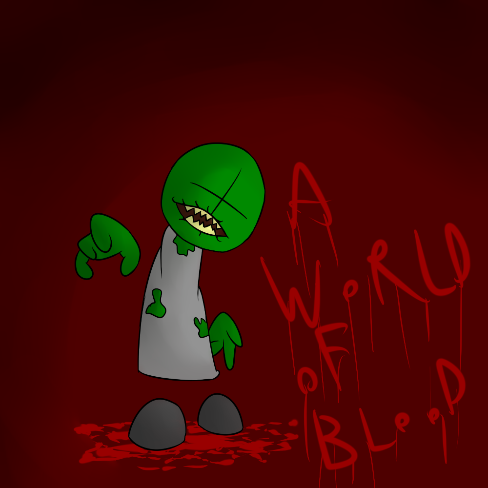 A world of blood