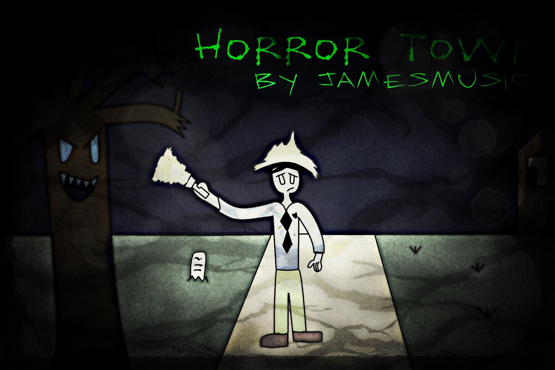 [Horror Town] JamesMusic121