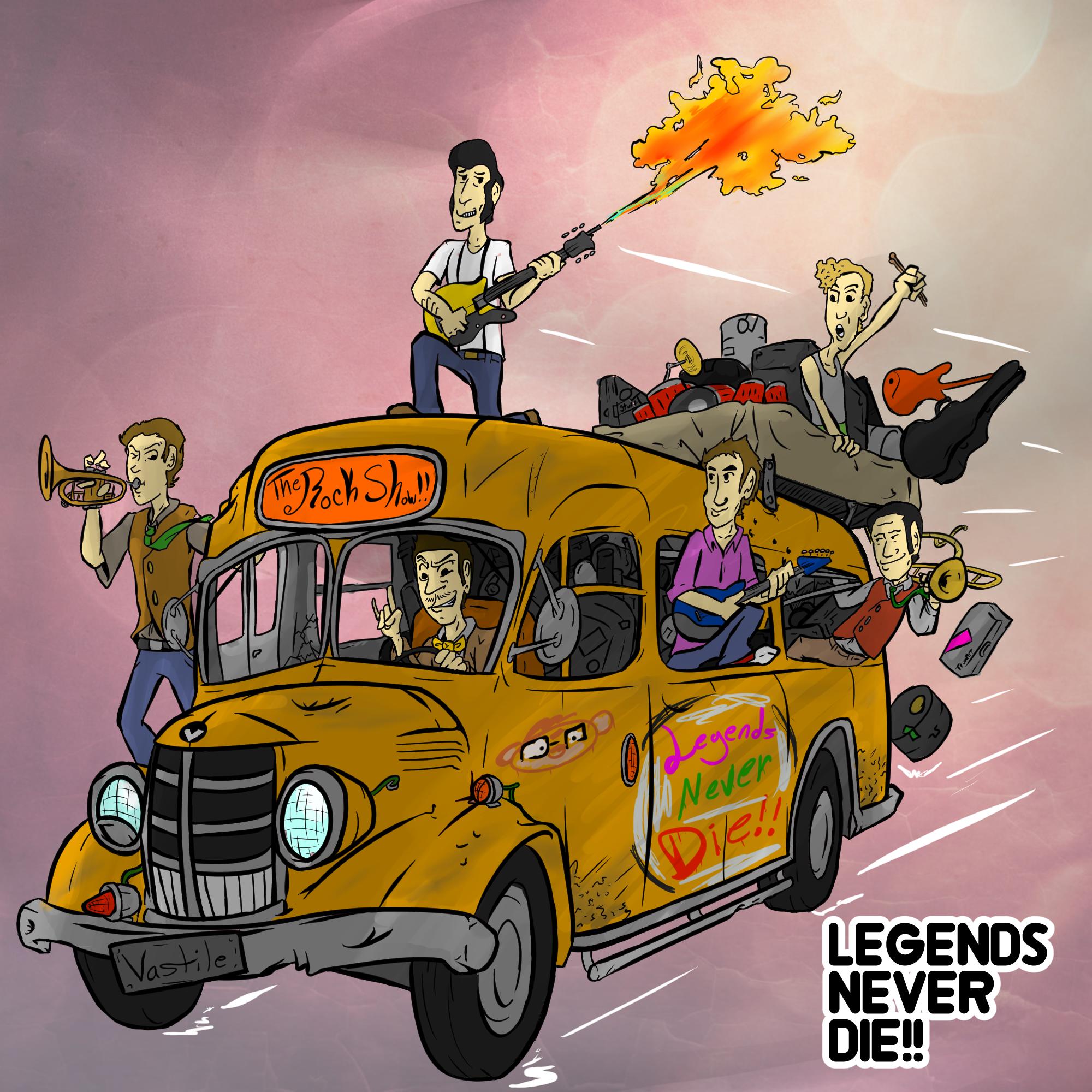 Legends Never Die!!