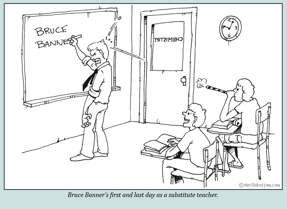 Bruce Banner substitute teacher