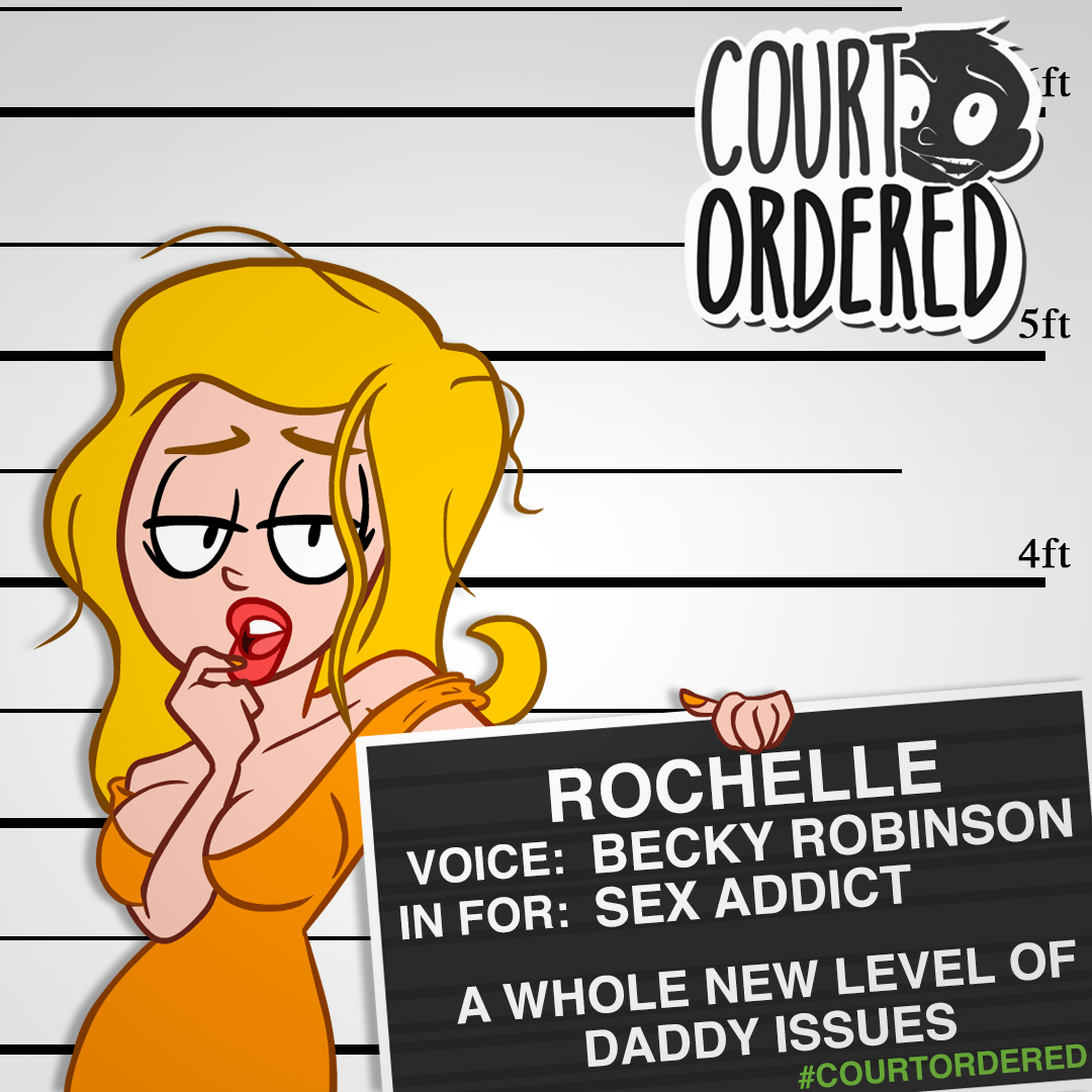 """Court Ordered"" - Rochelle Mugshot"