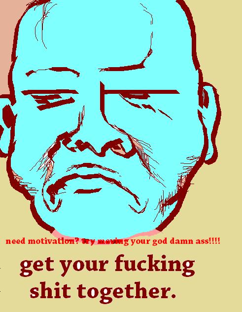 Harsh Motivational Poster