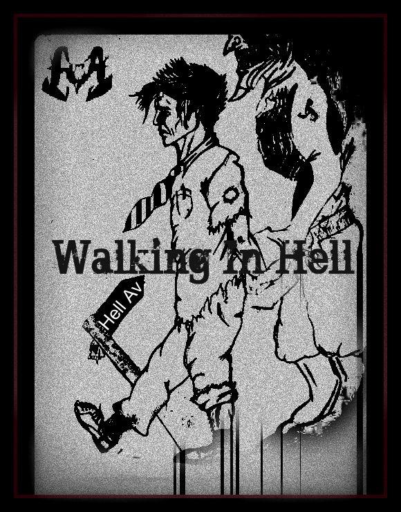 Hell's Avenue: Walking In Hell