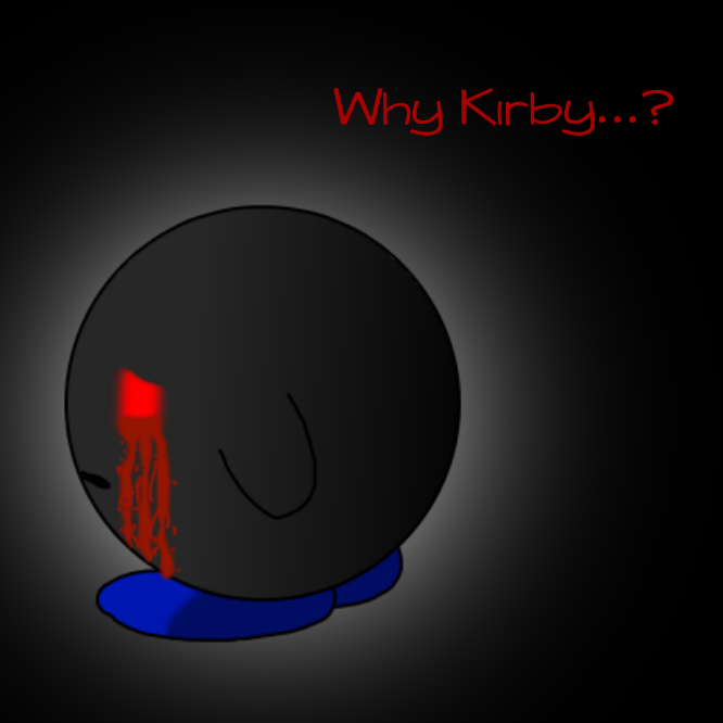 WHY KIRBY...?