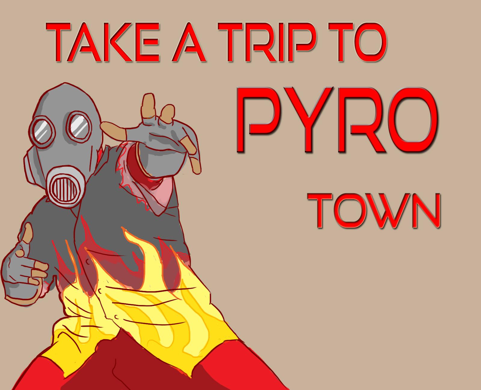 Pyro town