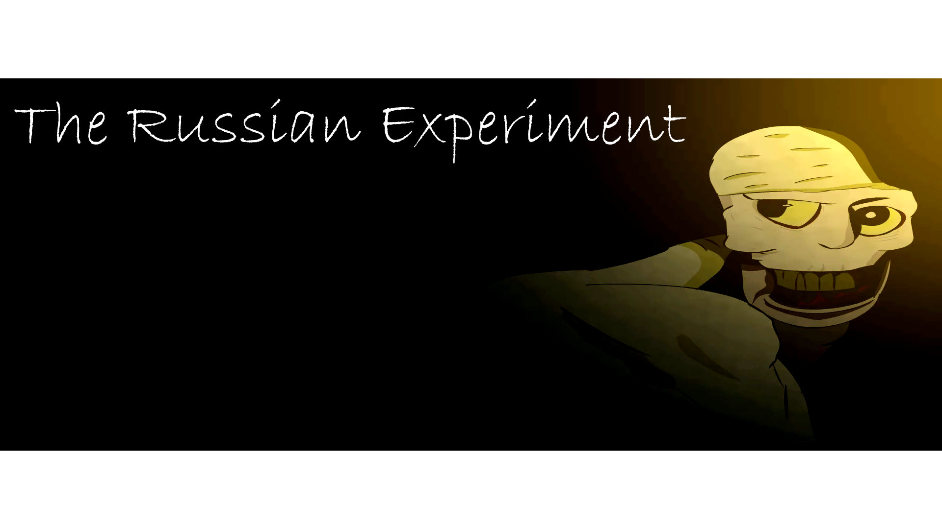 The Russian Experiment
