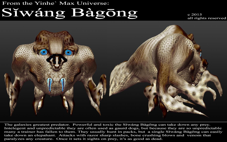 Yinhe` Max Universe: Siwa'ng B'aGong
