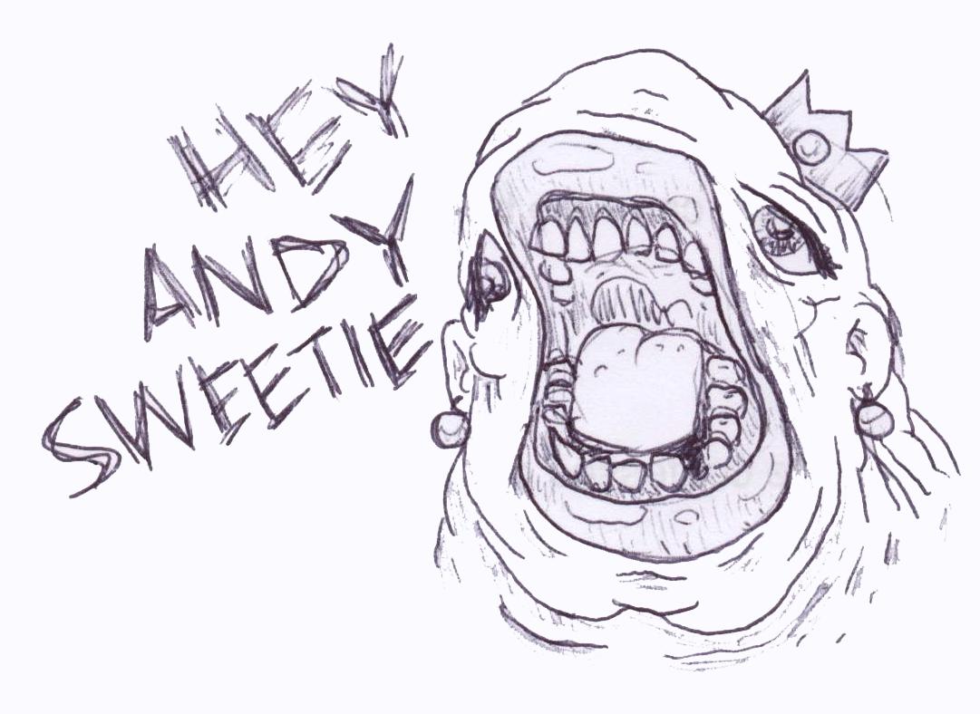 hey andy sweetie