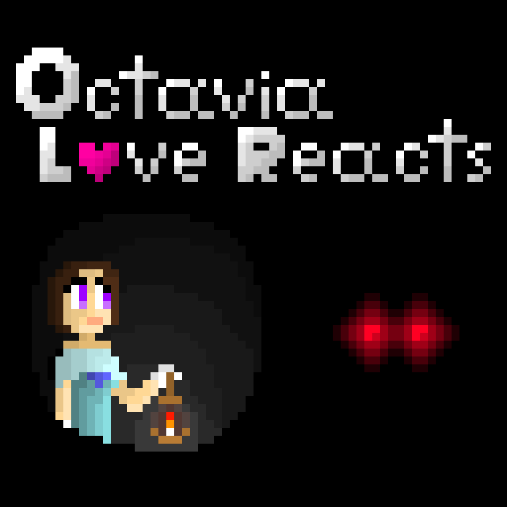 OctaviaLoveReacts Request