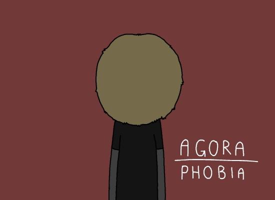 Agora-phobia