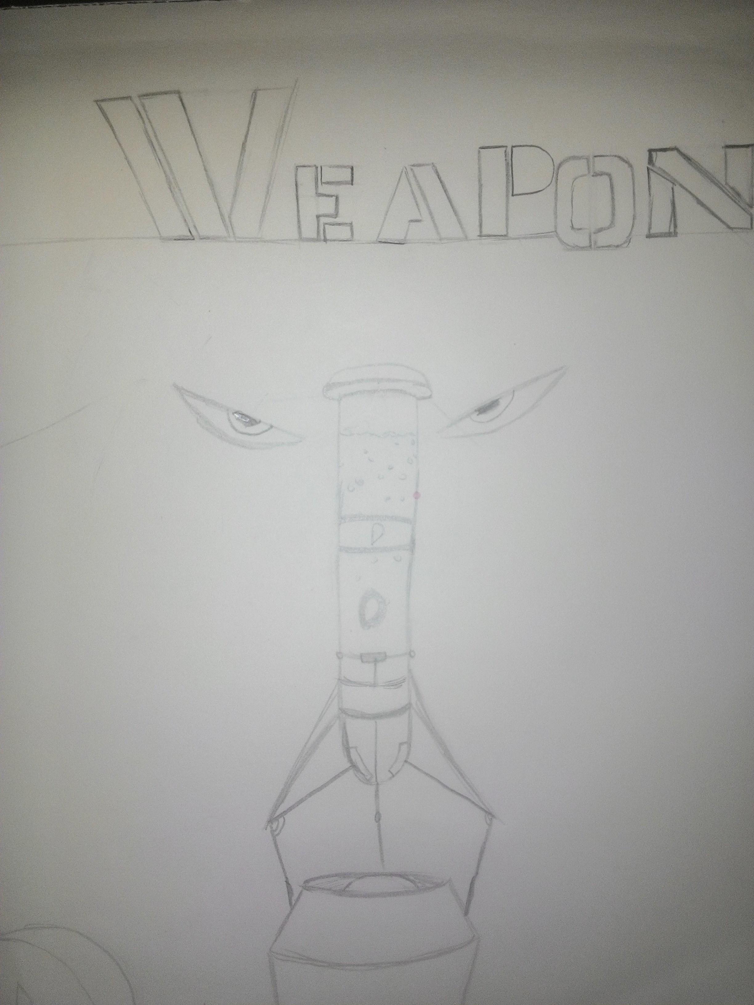 WEAPON cover 1 idea