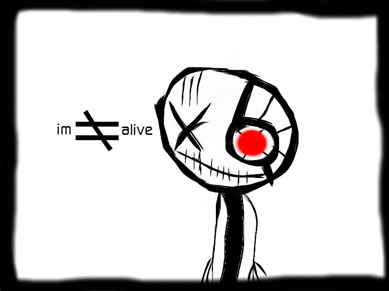 I'm ≠ Alive