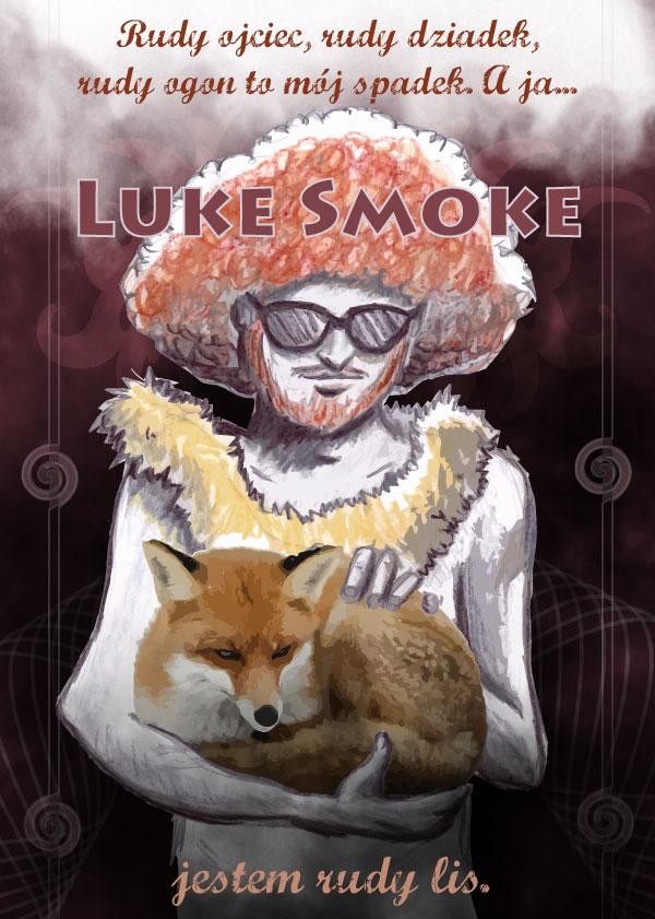 Luke Smoke & the Fox
