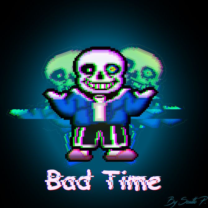 do you want to have a bad time?