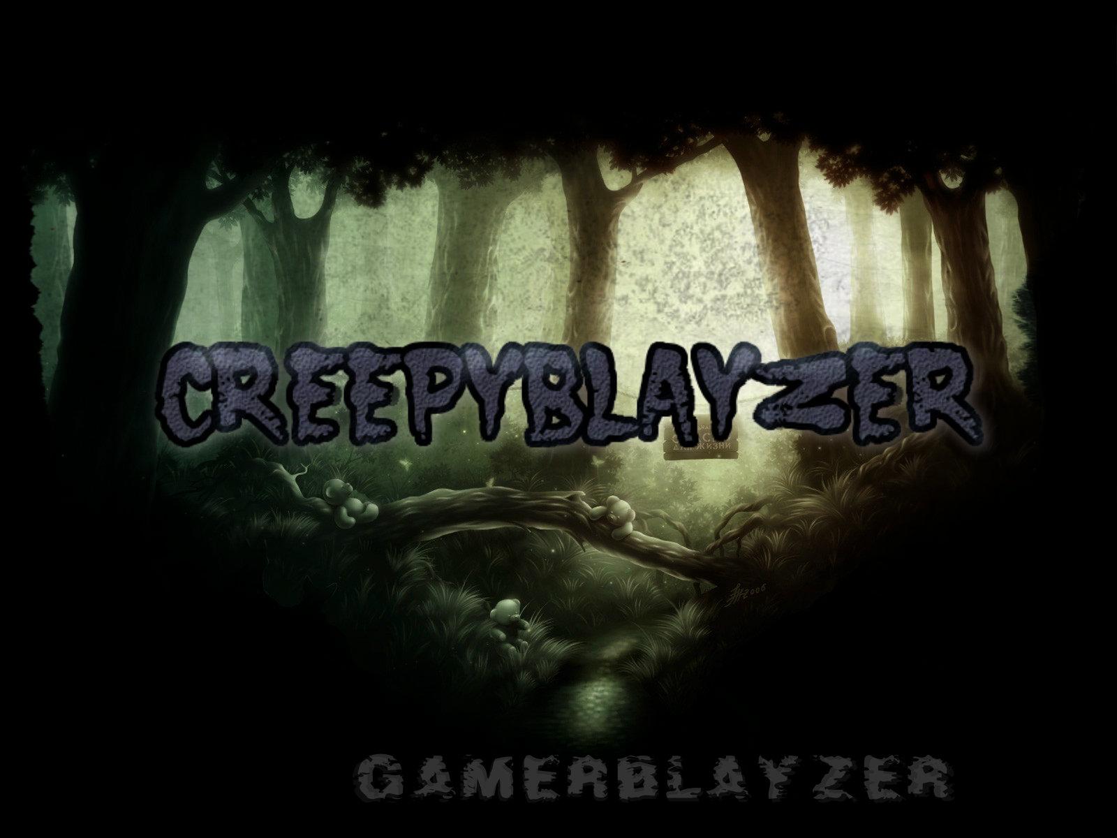 CreepyBlayzer