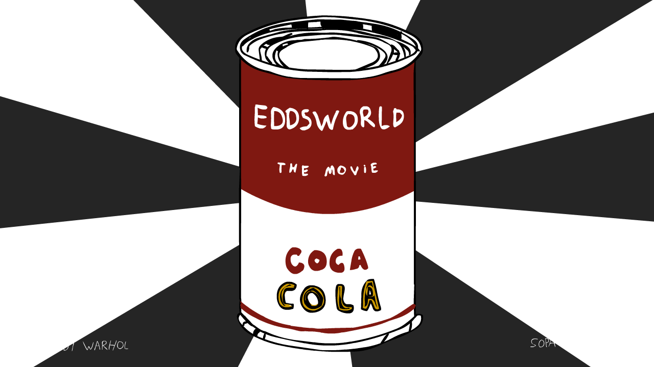 Eddsworld The Movie (campbells by andy warhol)
