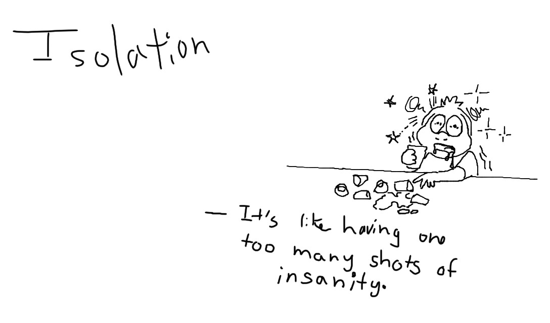 Isolation Quote Sketch