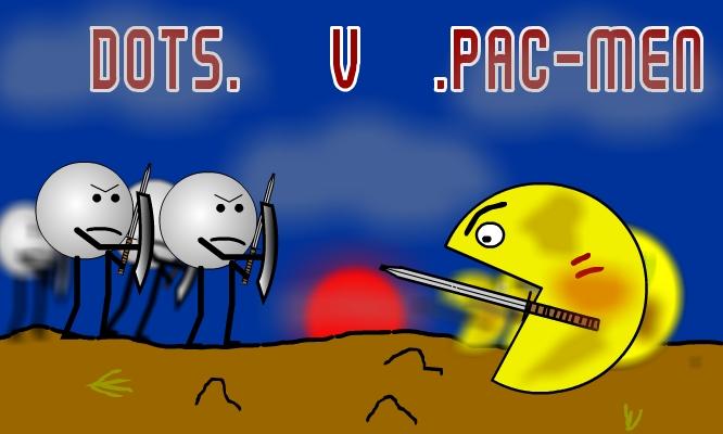 PAC-MAN .VS. THE DOTS