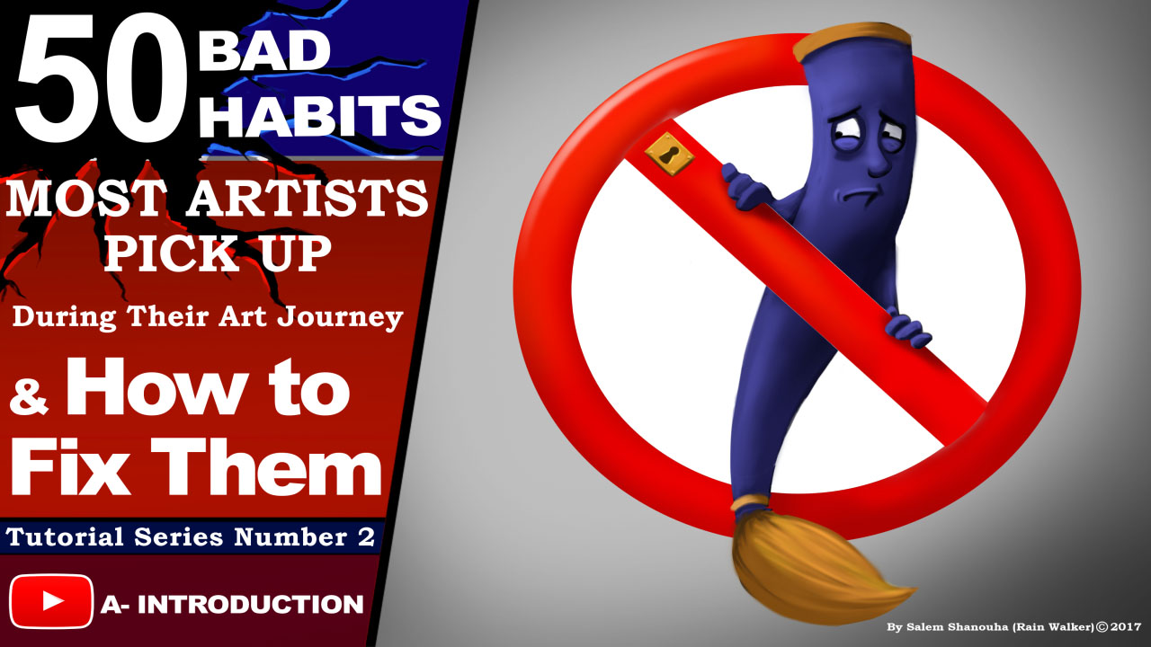 Top 50 bad habits most artists pick during their journey Chapter one