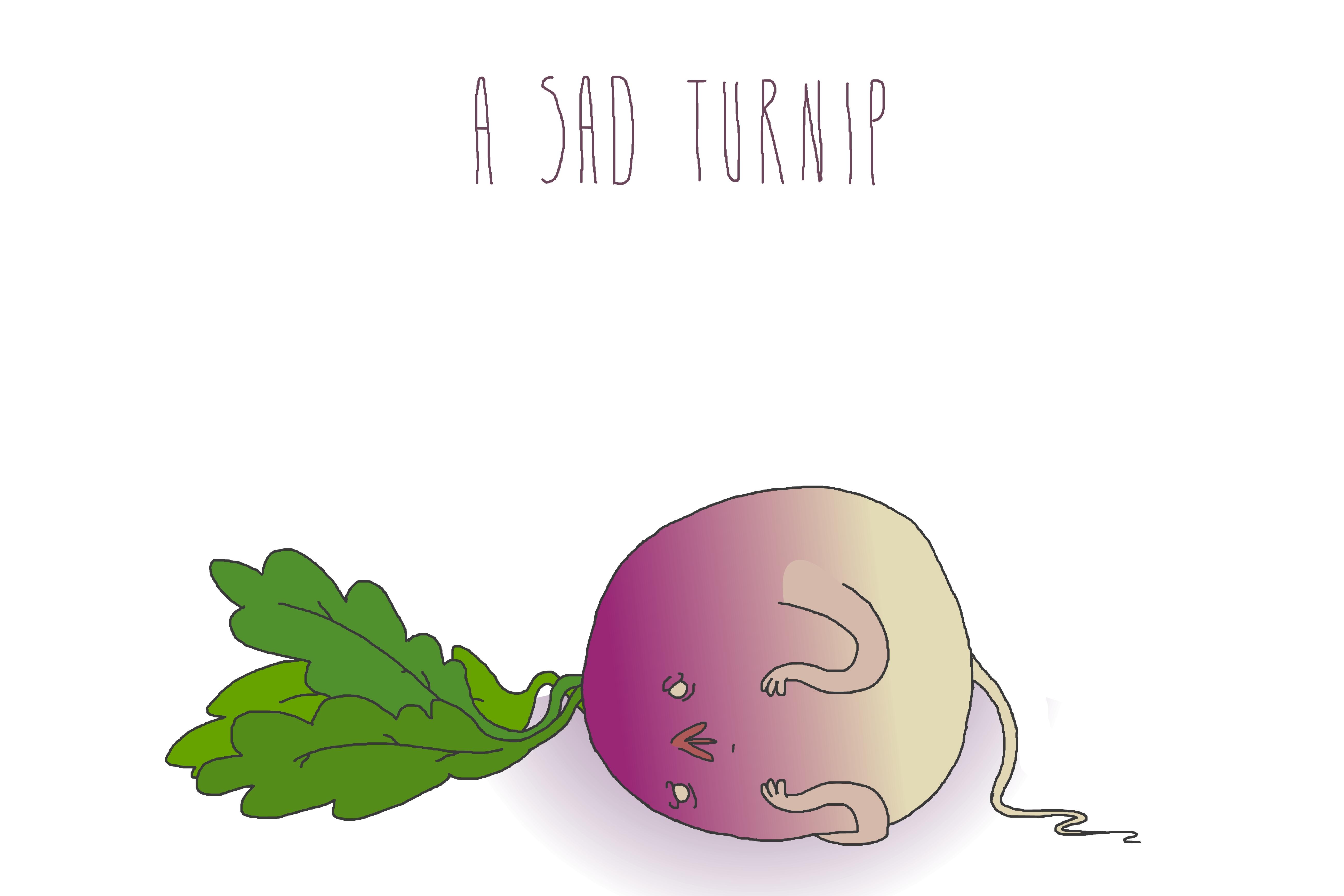 Sad Turnip