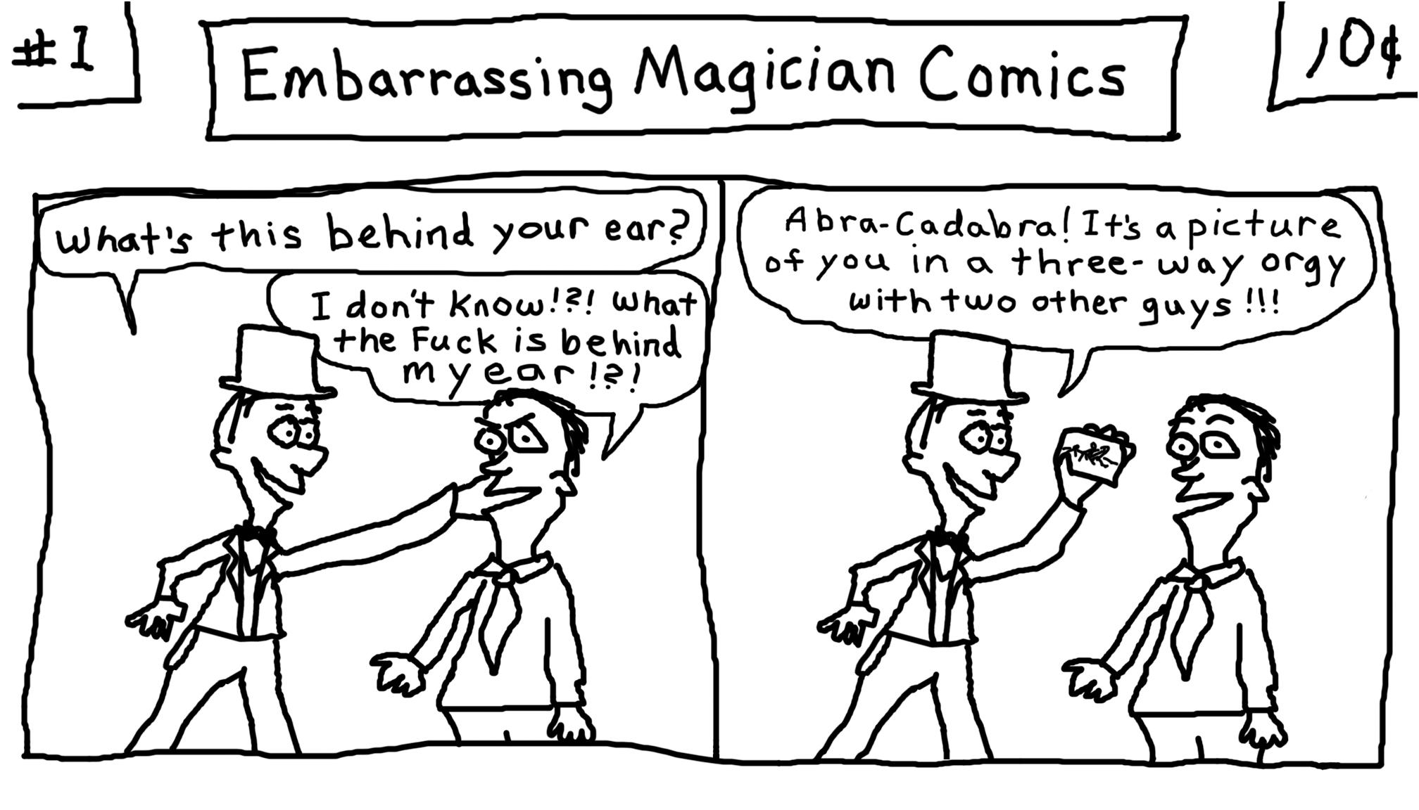 Embarrassing Magicians.