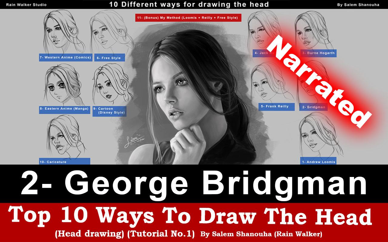 "Top 10 ways to draw the head [2- George Bridgman] ""Narrated"""