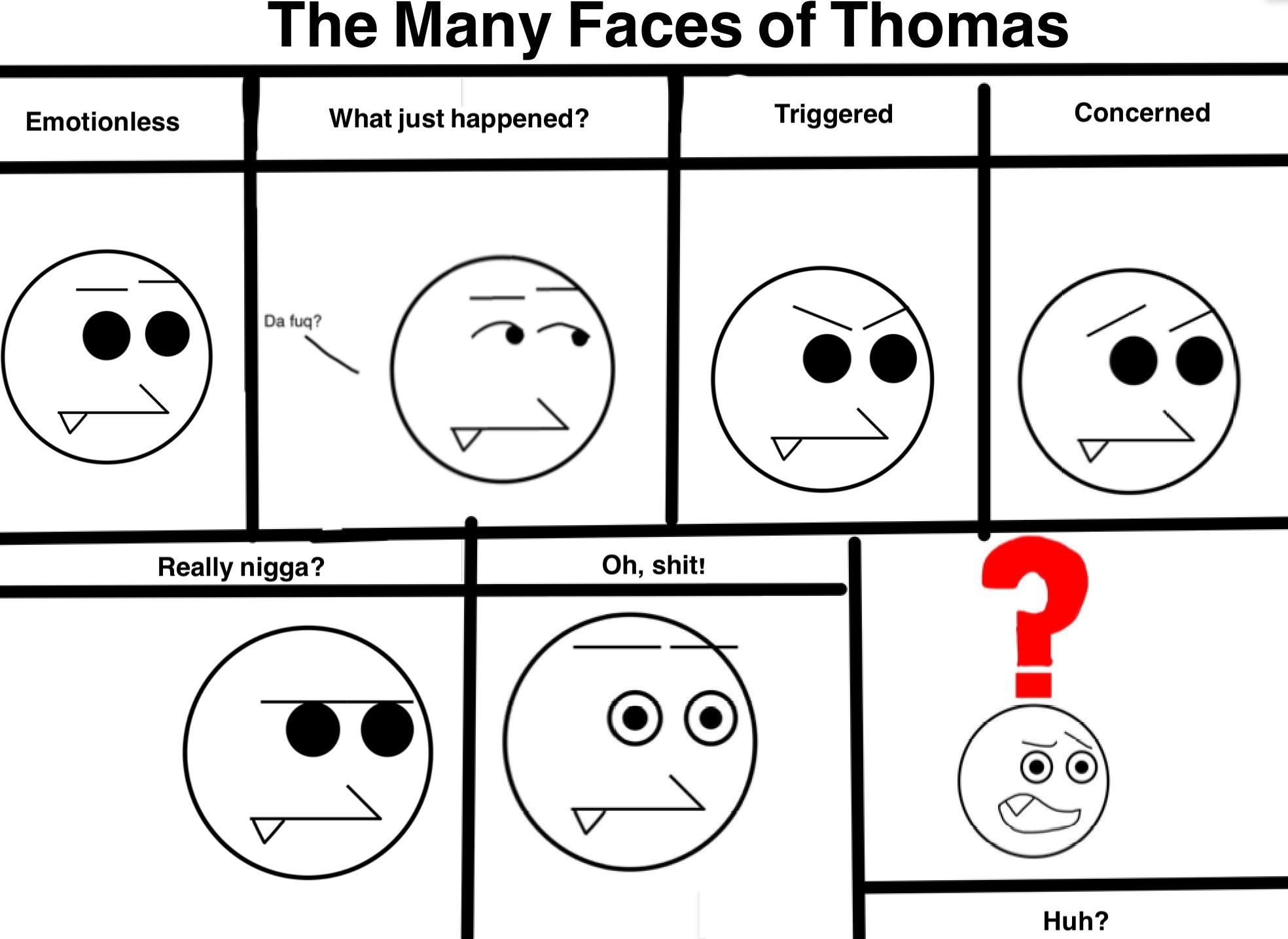 The Many Faces of Thomas