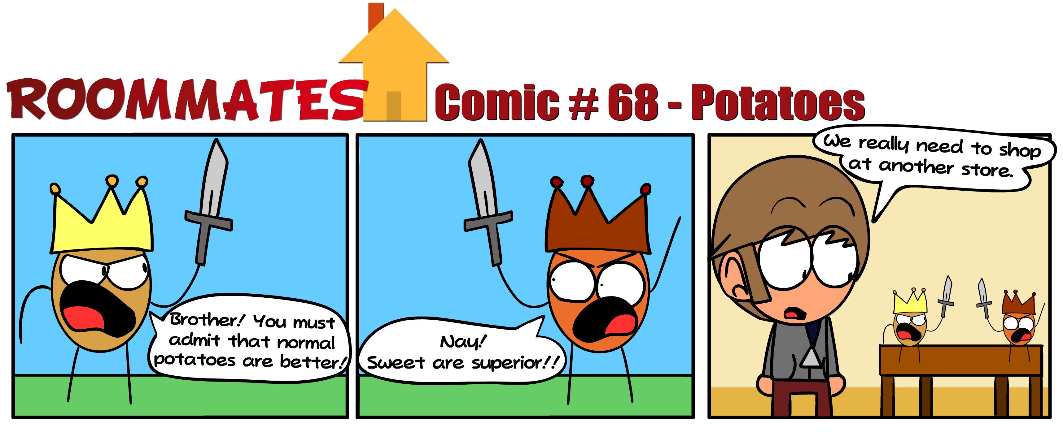 Roommates - Potatoes (Comic #68)