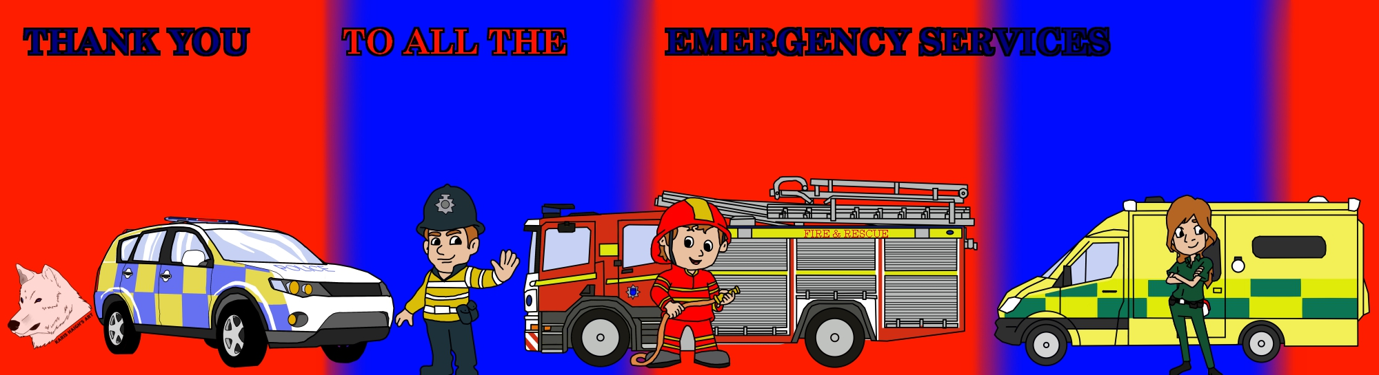 Thank You To All The Emergency Services