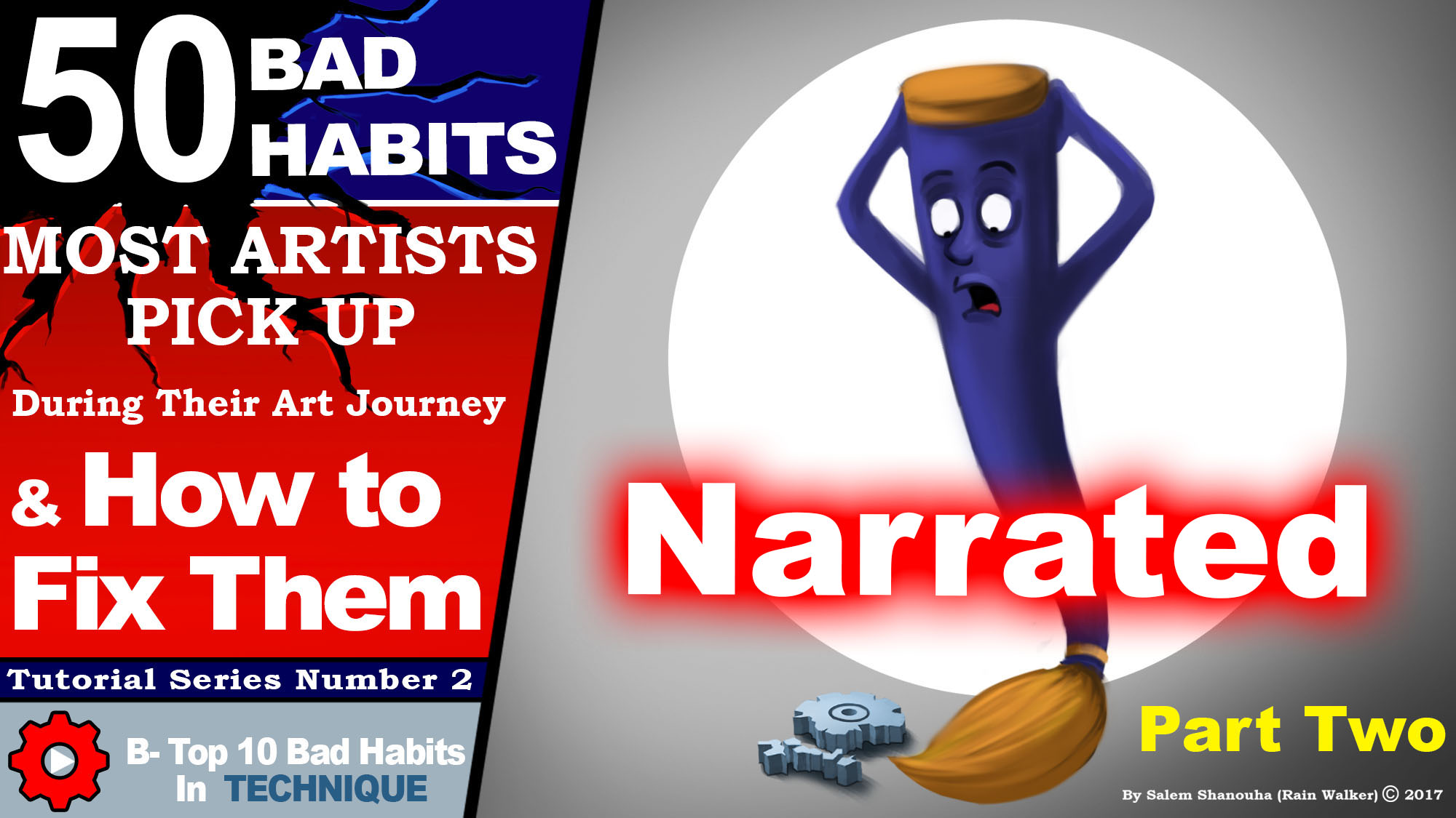 """Top 50 bad habits artists pickup during their art journey """"techniques Part two"""""""