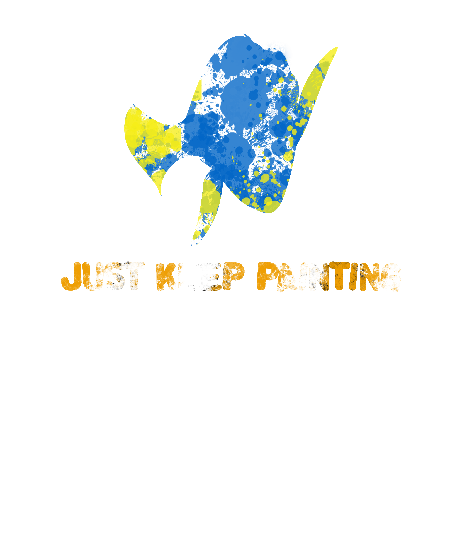JUST KEEP PAINTING