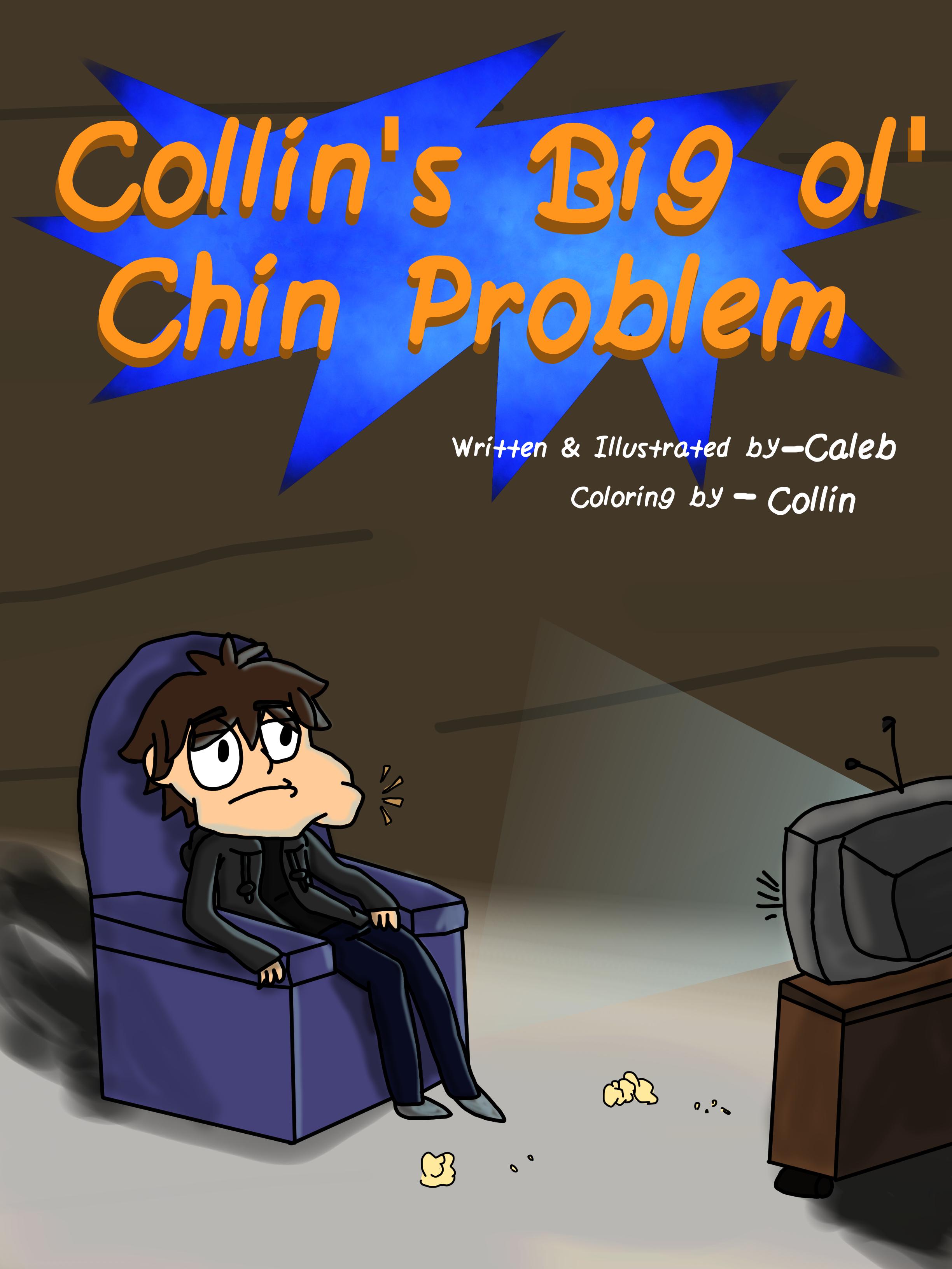 Collin's Big Ol' Chin Problem - Cover