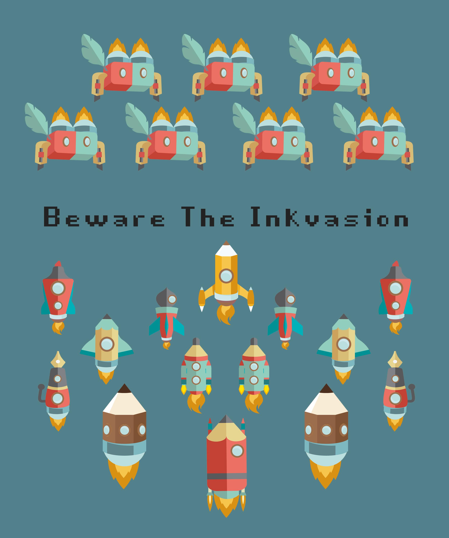 Beware The Inkvasion