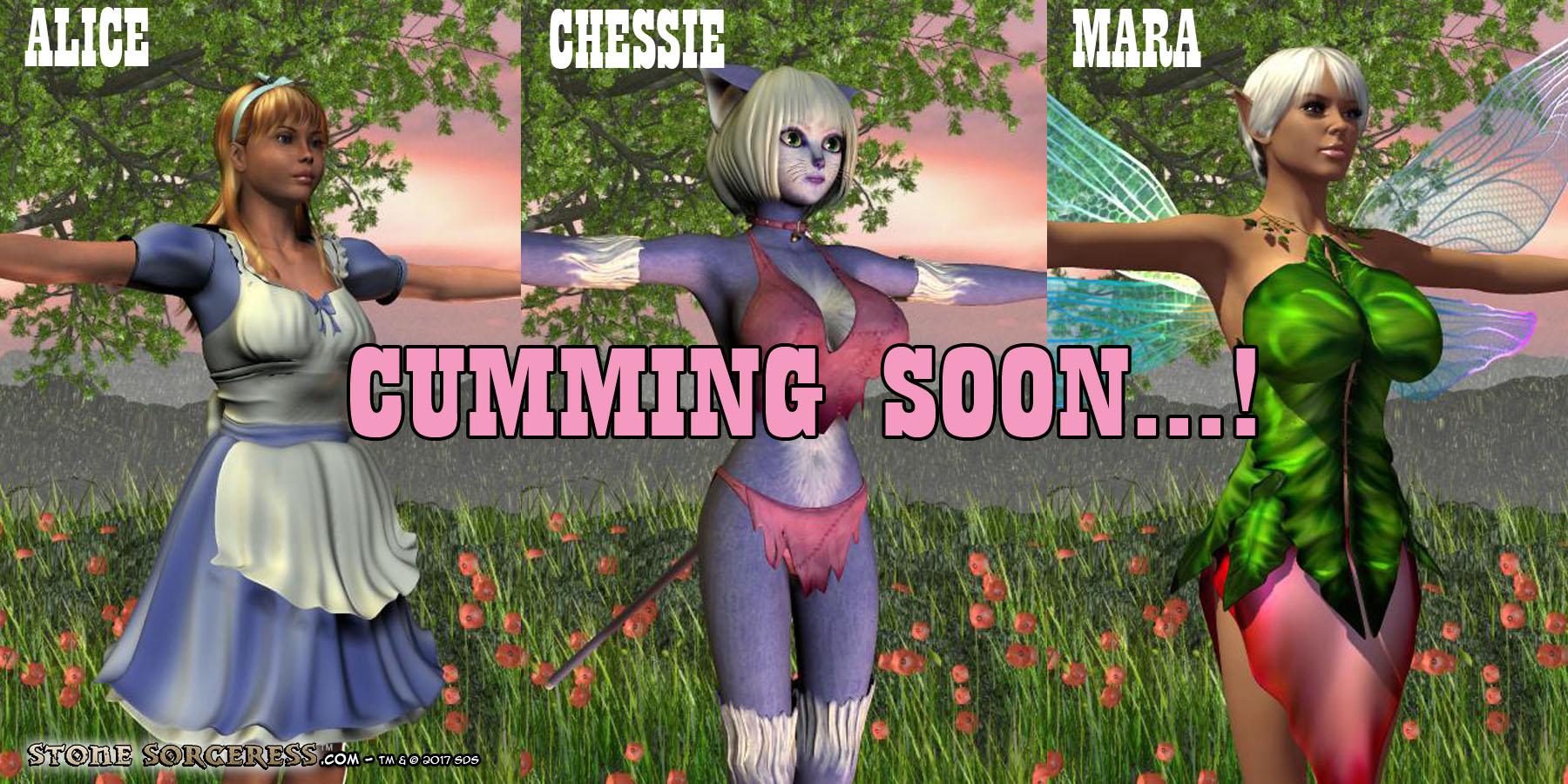 Cumming Soon - Alice - Chessie - Mara