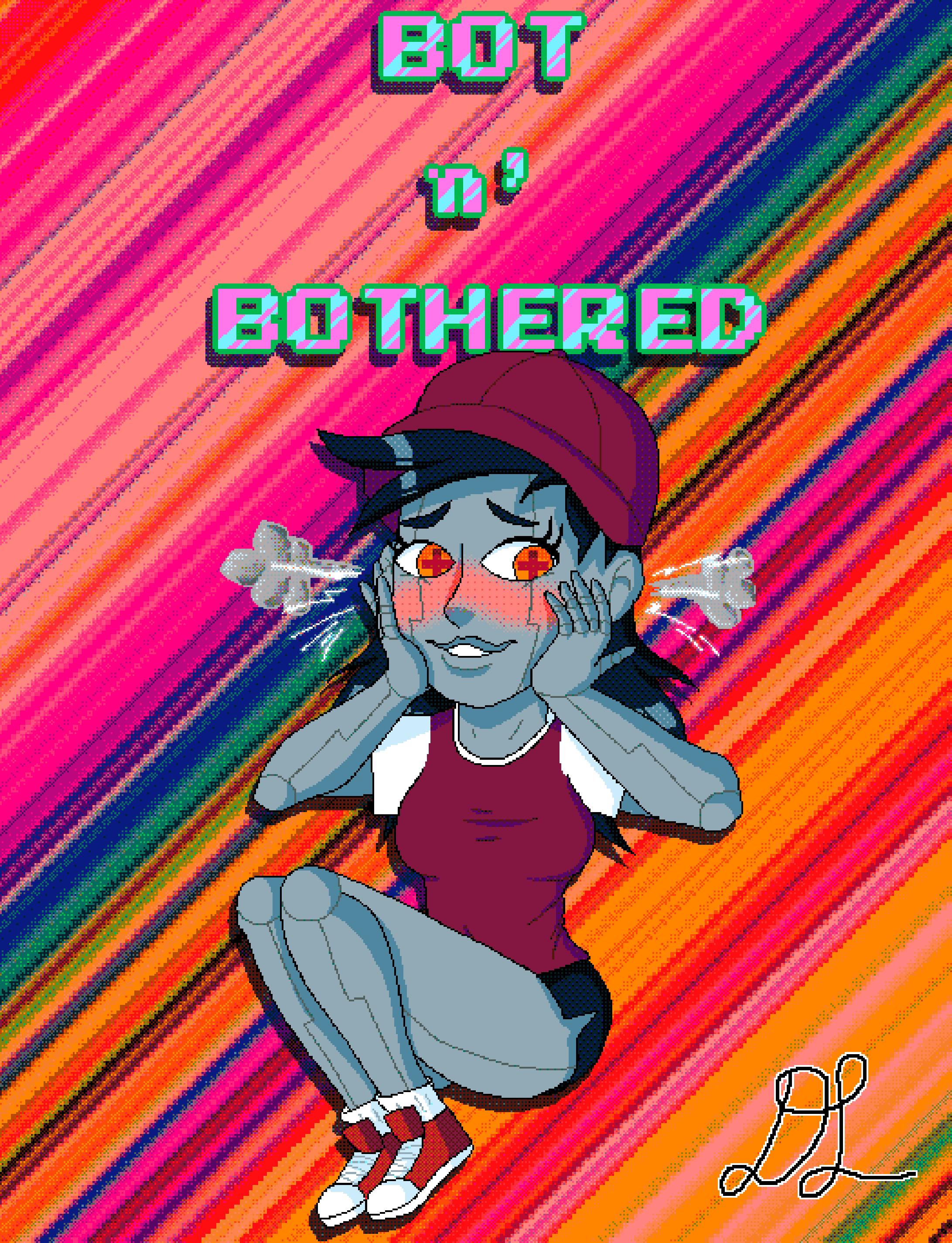 Bot n' Bothered