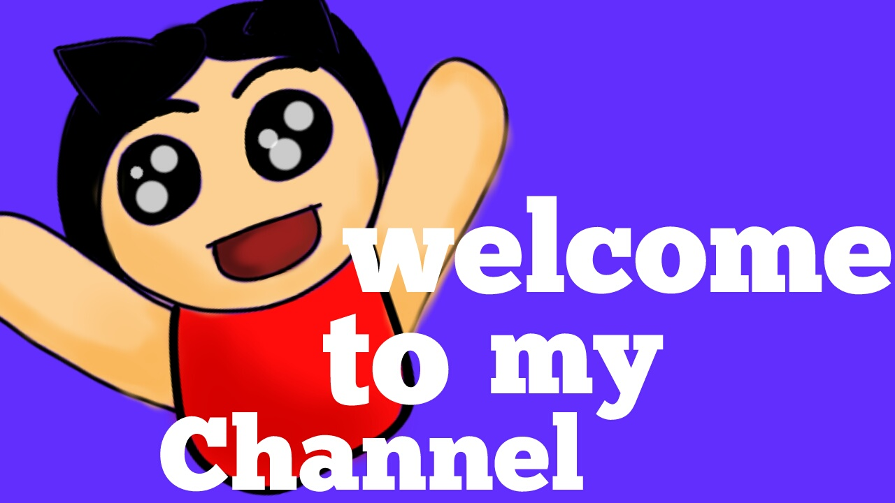 Welcome to my channel animation !!!!!!!!!!!!